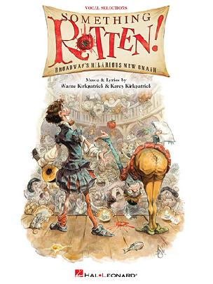 Something Rotten - Vocal Selections, Music and Lyrics