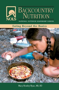 Backcountry Nutrition: Eating Beyond the Basics